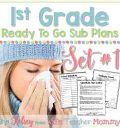 1st Grade Ready To Go Sub Plans Set #1 - Wife Teacher Mommy [ 1700 x 1700 Pixel ]