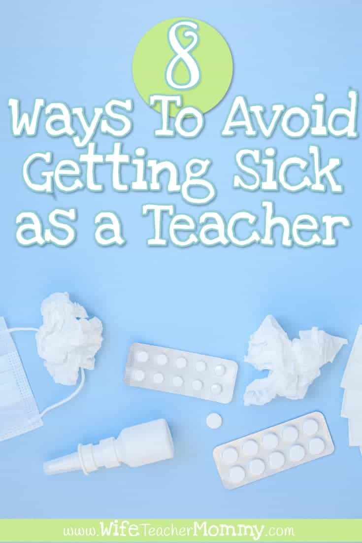Avoid getting sick as a teacher