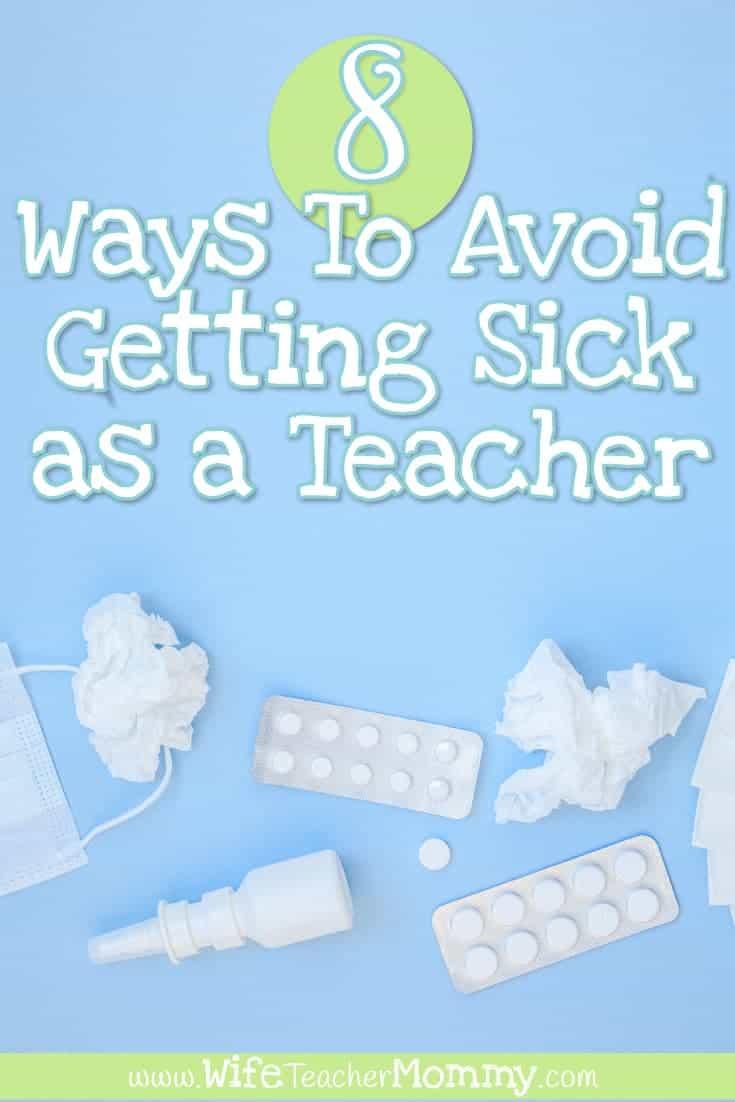 Avoid getting sick as a teacher