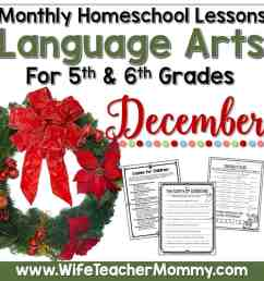 December Homeschool Lessons for 5th Grade \u0026 6th Grade Language Arts - Wife  Teacher Mommy [ 2000 x 2000 Pixel ]