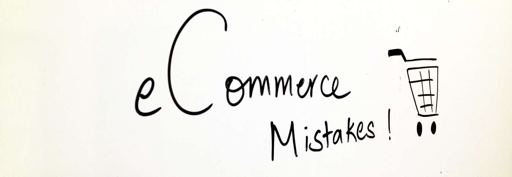 Image result for Ecommerce Mistakes
