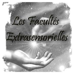 facultés extrasensorielles, mystere paranormal,développer ses dons,extrasensoriel