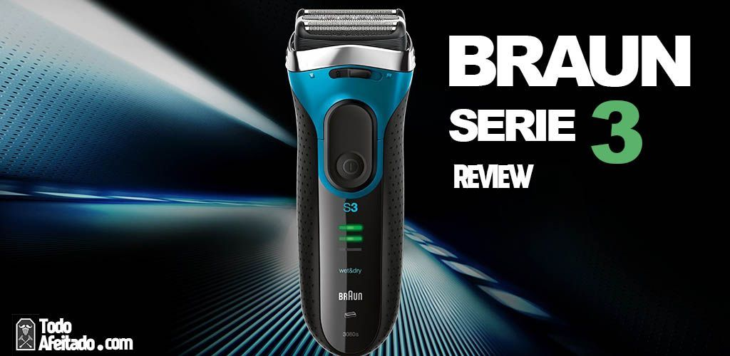 Review braun serie 3