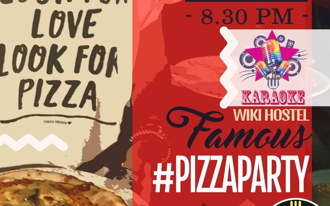 Wiki Hostel famous PIZZA PARTY!