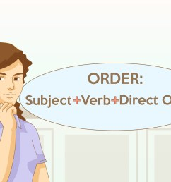 How to Find a Direct Object: 9 Steps (with Pictures) - wikiHow [ 2400 x 3200 Pixel ]