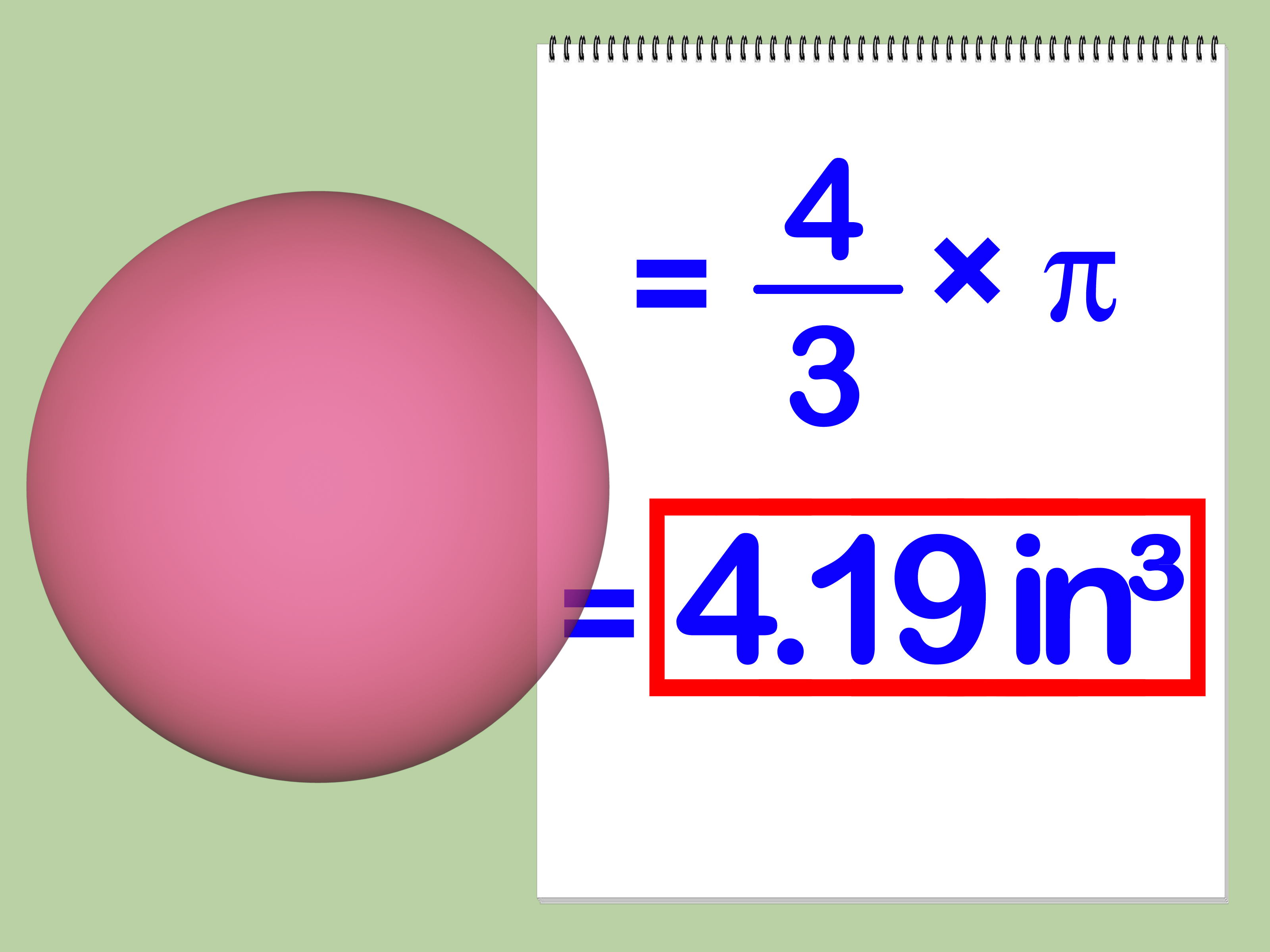 How To Calculate The Volume Of A Sphere 5 Steps With