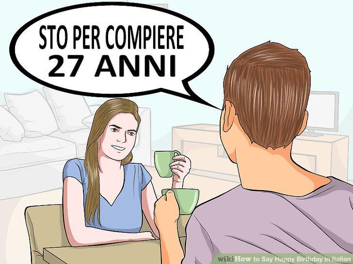 "Declare your own age using the ""sto per compiere ___ anni"" form."