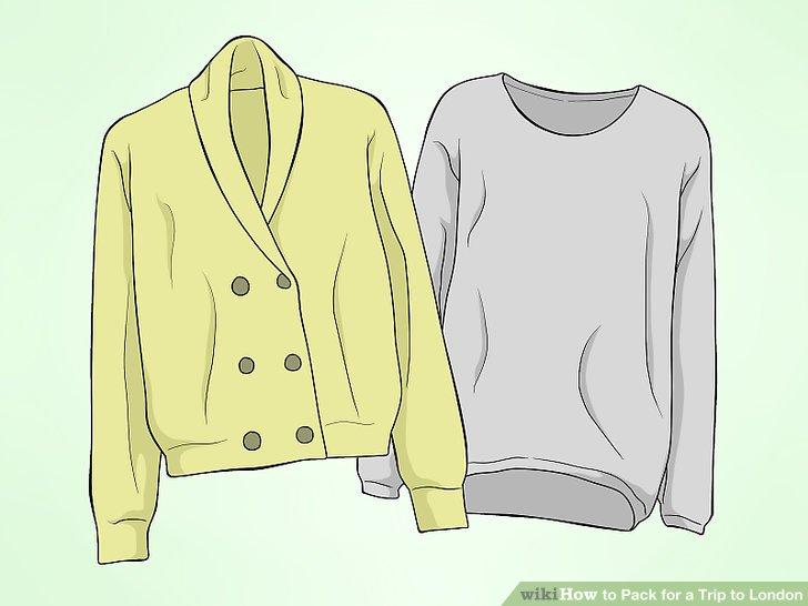 Wählen Sie Kleidung, die in Schichten funktioniert.