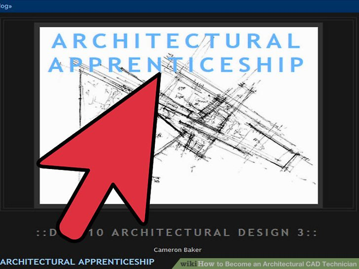 How to Become an Architectural CAD Technician 4 Steps