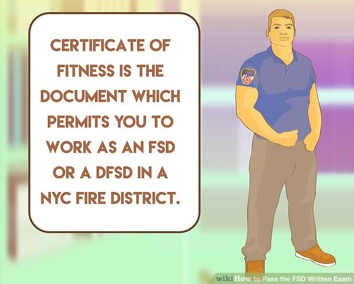 Receive your Certificate of Fitness.