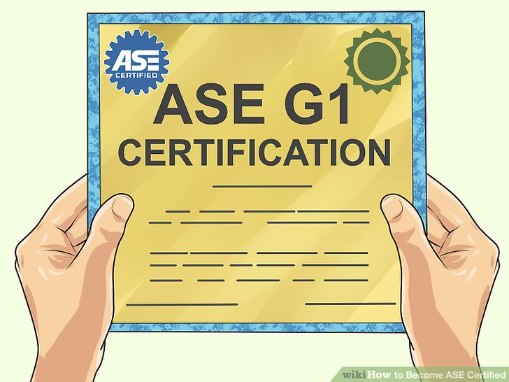 How to Become ASE Certified: 15 Steps (with Pictures) - wikiHow