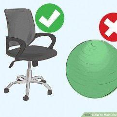 Good Posture Chair Office Ergonomic In Bangalore 4 Ways To Maintain Wikihow Image Titled Step 3