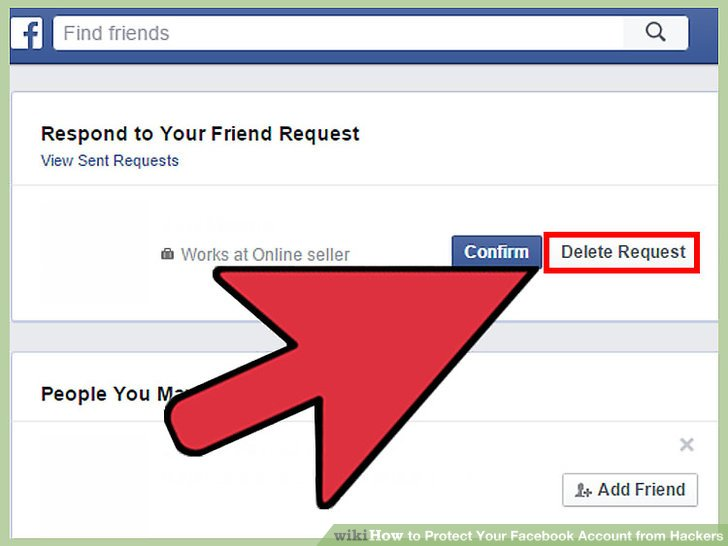 Do not accept friend requests from people you don't know.