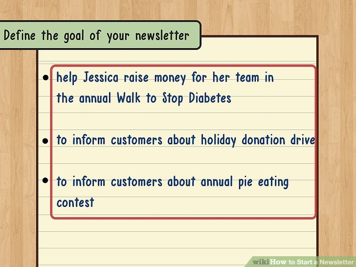 Define the goal of your newsletter.