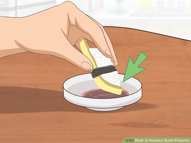 Lightly dip sushi in soy sauce.