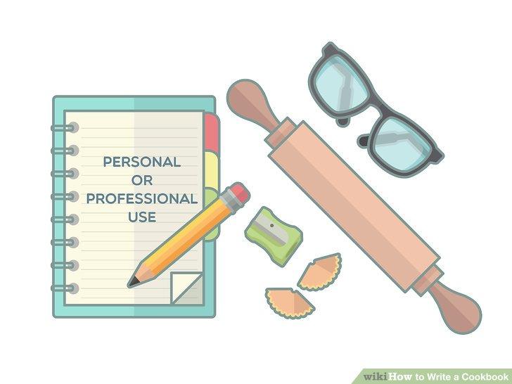 Entscheiden Sie, ob Sie das Kochbuch für den persönlichen oder beruflichen Gebrauch schreiben.