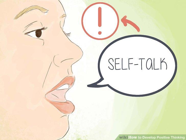 Challenge your self-talk.
