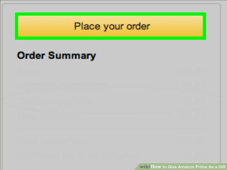 "Click the yellow ""Place your order"" button on the right side of the screen."