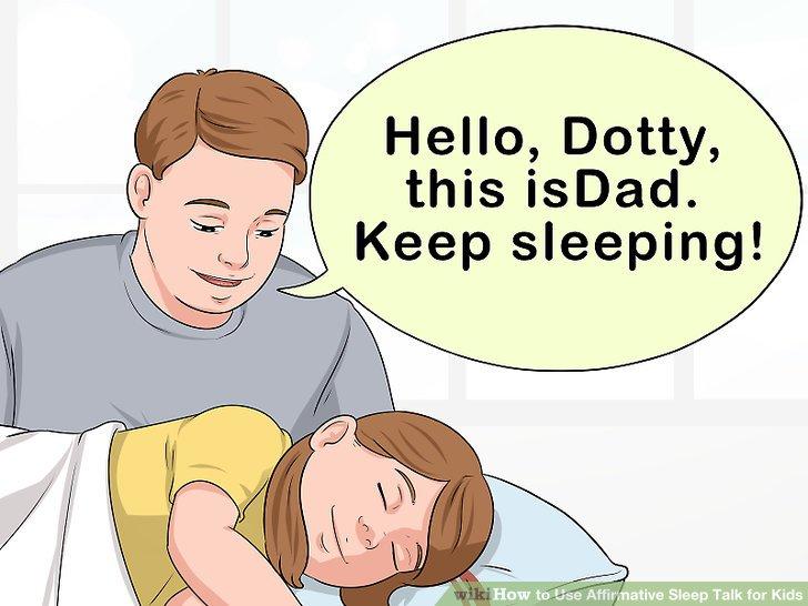 Preface the sleep talk.
