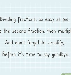 How to Divide Fractions by Fractions - wikiHow [ 900 x 1200 Pixel ]