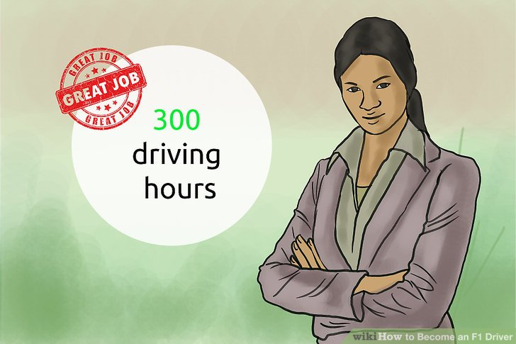 Accumulate 300 driving hours in a Formula 1 car.
