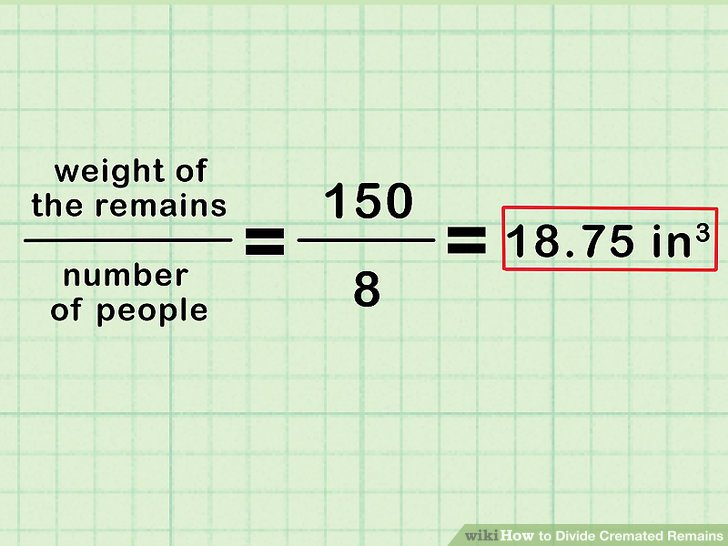 Divide the weight of the remains by the number of people.