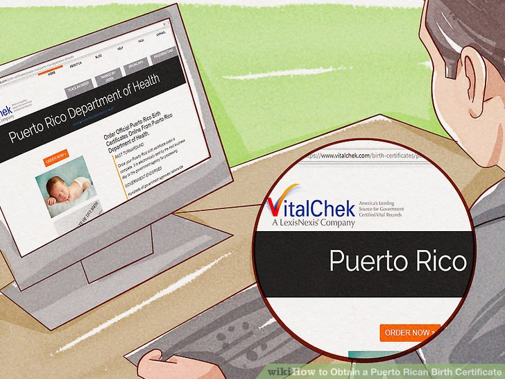 4 Ways to Obtain a Puerto Rican Birth Certificate