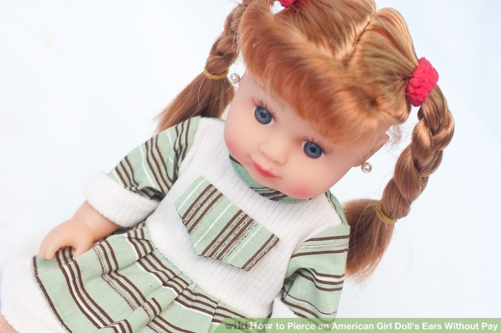 How To Pierce An American Girl Dolls Ears Without Pay 8