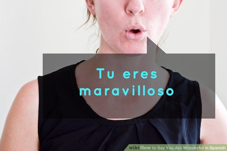 How Say Marvelous Spanish