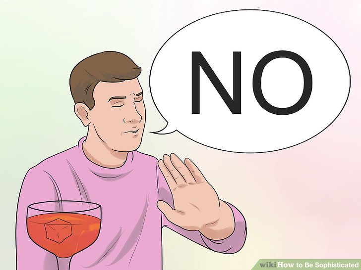Avoid getting visibly intoxicated in public.