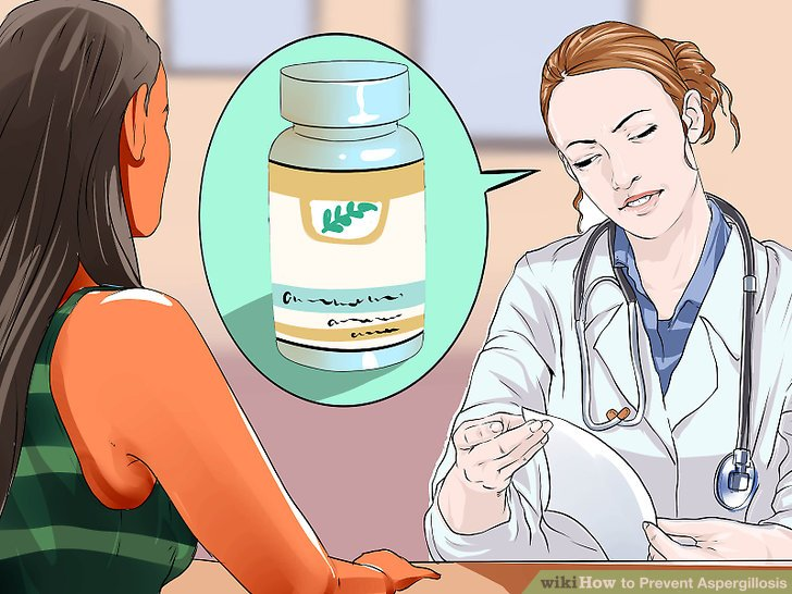 Take prophylactic antifungal medication, if you have a compromised immune system.