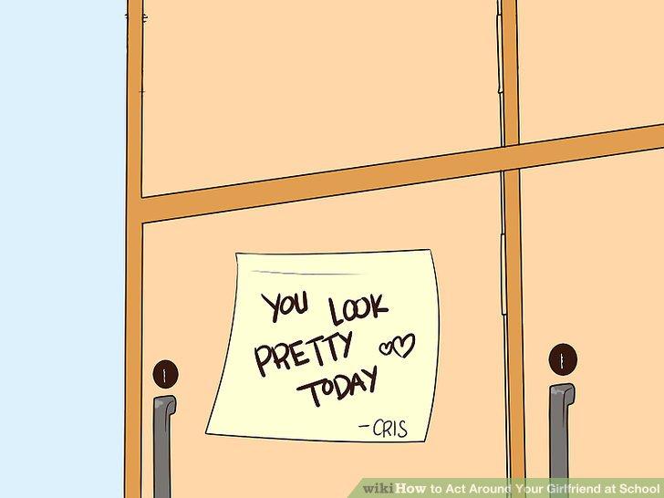 Leave a note in her locker.