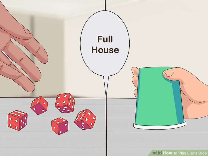 Have the other player roll the dice and announce a higher poker hand.