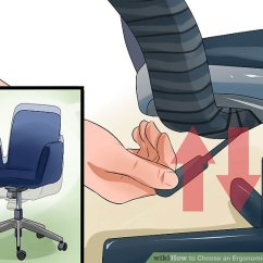 Ergonomic Chair Types Wire Dining Room Chairs How To Choose An Office 12 Steps With Pictures Image Titled Step 1