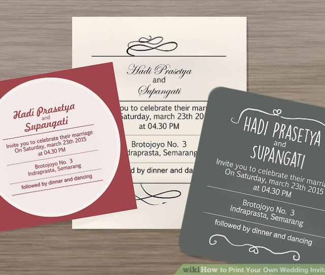 Image Titled Print Your Own Wedding Invitations Step
