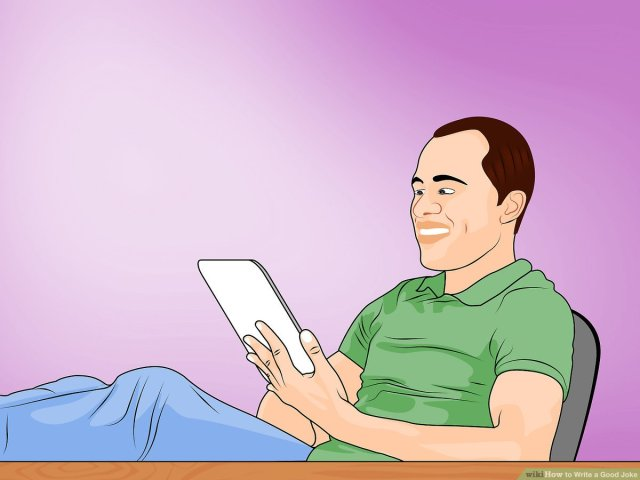 How to Write a Good Joke: 27 Steps (with Pictures) - wikiHow