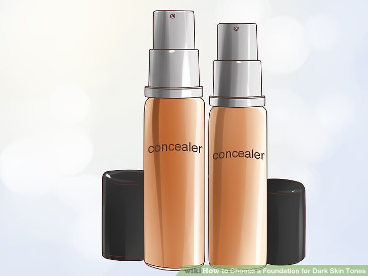 Select a concealer that is lighter than your foundation shade.