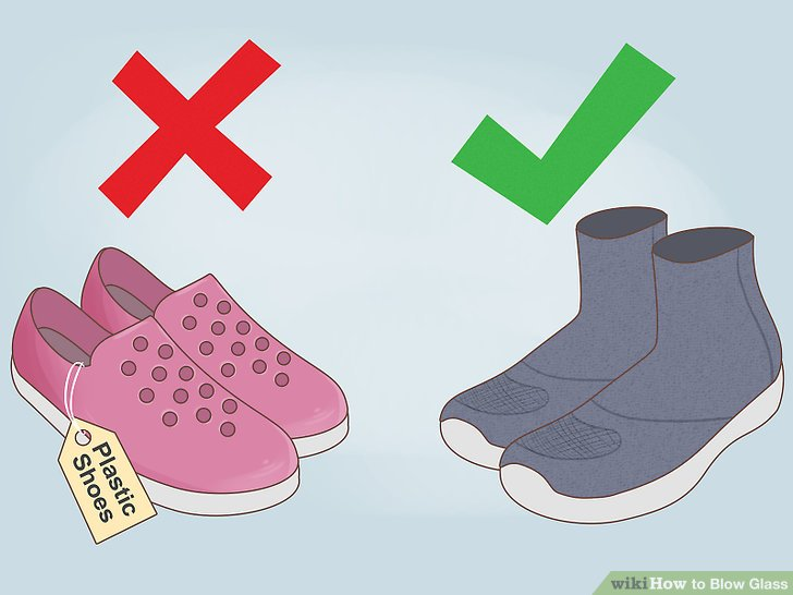 Wear close toed shoes.