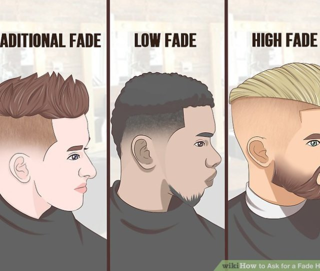 Image Titled Ask For A Fade Haircut Step