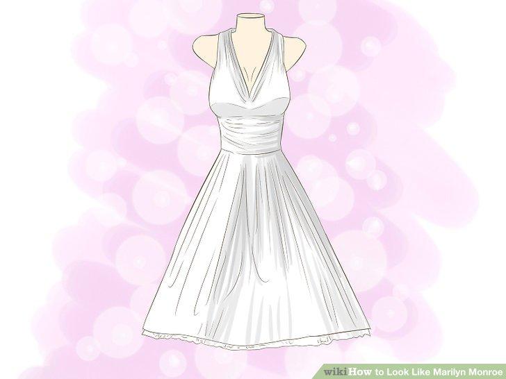 Wear dresses like Marilyn.
