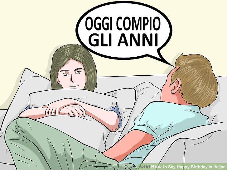 """Announce your own birthday with """"oggi compio gli anni."""