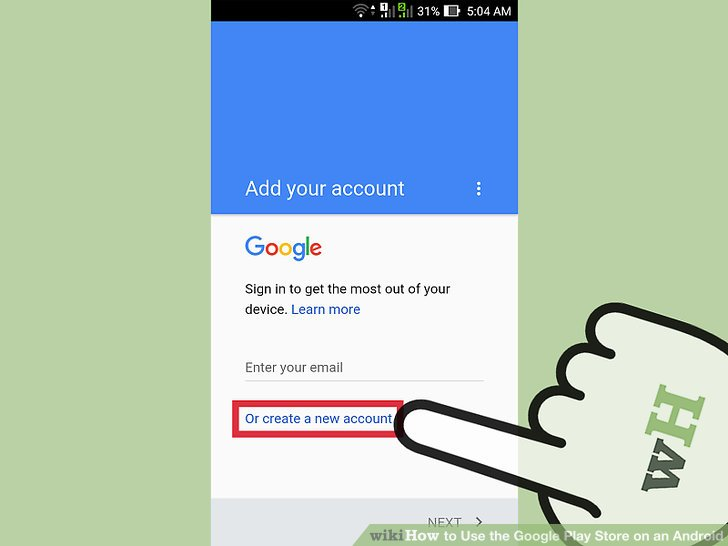 Make sure that you already have a Google account.