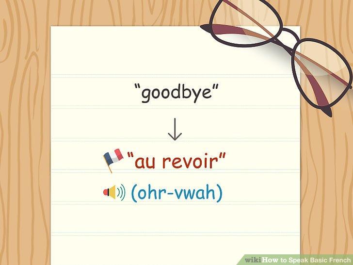"""Sagen Sie """"au revoir"""", """"bonne nuit"""" oder """"salut"""", um sich zu verabschieden."""