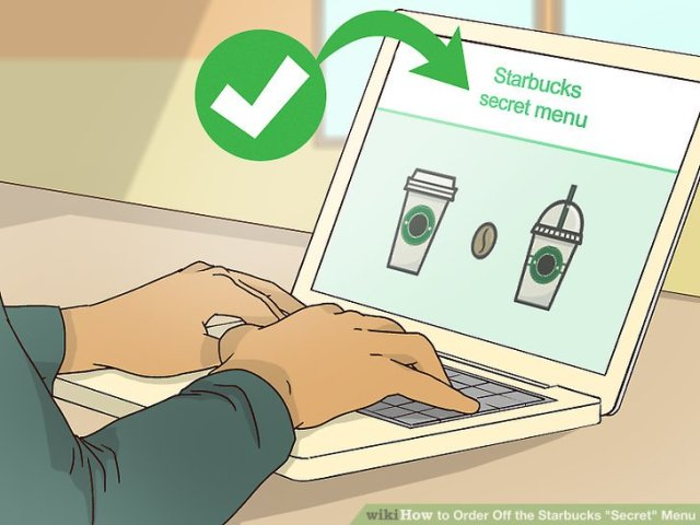 "Order Off the Starbucks ""Secret"" Menu Step 1 Version 3.jpg"