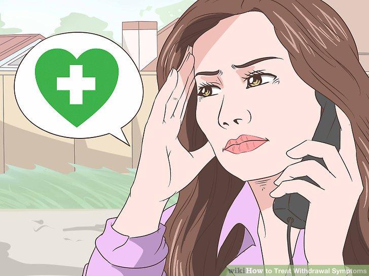 Seek medical help for alcohol or drug withdrawal treatment.