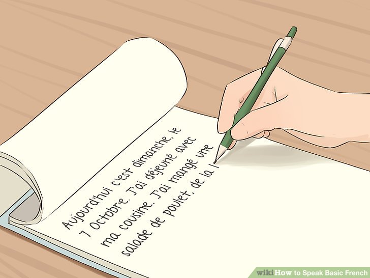 Schreibe Tagebucheinträge über deinen Tag auf Französisch.
