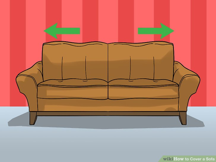 Measure the length and width of your sofa from back to front and side to side.