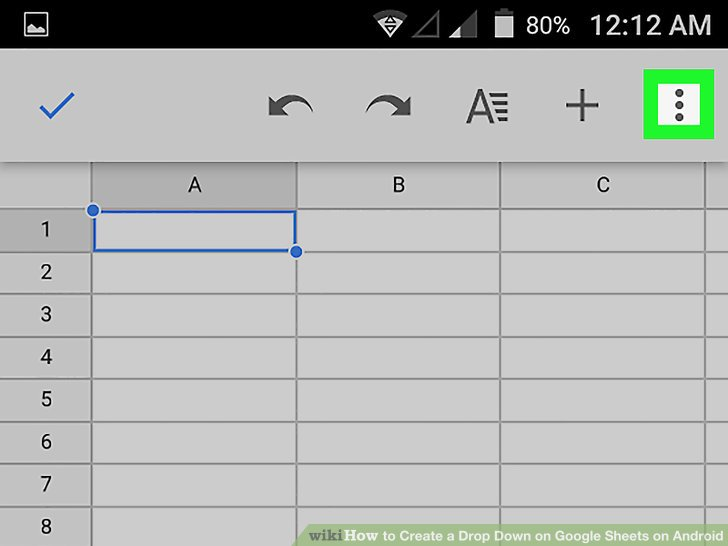 How to Create a Drop Down on Google Sheets on Android: 12 Steps