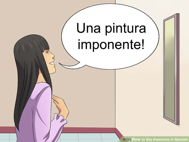 How Say Impressive Spanish
