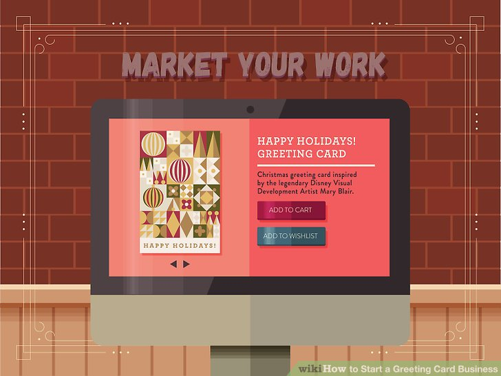 How to how to start a greeting card business you can find a variety of materials for making cards in craft stores including thick cardstock and delicate rice papers colourmoves